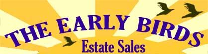Early Birds Estate Sales